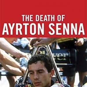 The Death of Ayrton Senna paperback