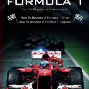 How To Get A Job in Formula 1: The ULTIMATE Guide to Jobs and Careers in F1