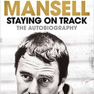 Staying on Track The Autobiography